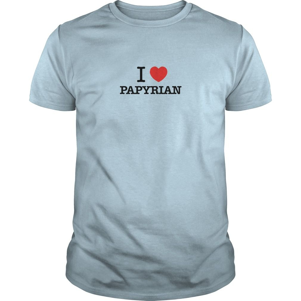 I Love PAPYRIAN #gift #ideas #Popular #Everything #Videos #Shop #Animals #pets #Architecture #Art #Cars #motorcycles #Celebrities #DIY #crafts #Design #Education #Entertainment #Food #drink #Gardening #Geek #Hair #beauty #Health #fitness #History #Holidays #events #Home decor #Humor #Illustrations #posters #Kids #parenting #Men #Outdoors #Photography #Products #Quotes #Science #nature #Sports #Tattoos #Technology #Travel #Weddings #Women