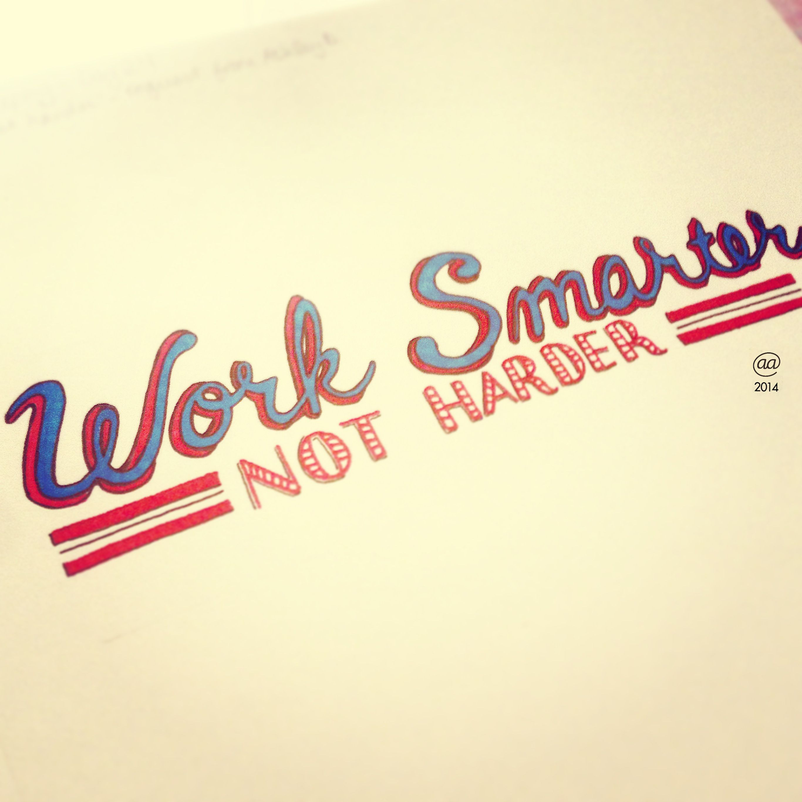 """100 Days of Typography - Day 24: """"Work Smarter. Not Harder"""" #typography #lettering #graphicdesign #quotes #inspiration"""