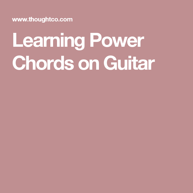 Ready to Rock? Learn to Play Power Chords on Guitar | Power chord ...
