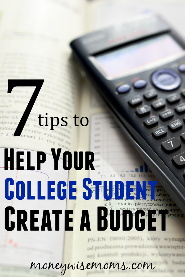 Tips To Help Your College Student Create A Budget  College