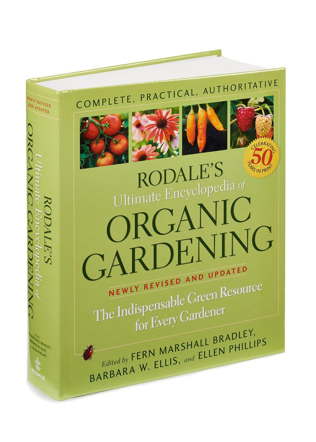Rodale S Ultimate Encyclopedia Of Organic Gardening Has Been The