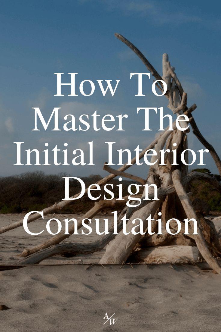 How To Master The Initial Interior Design Consultation Design