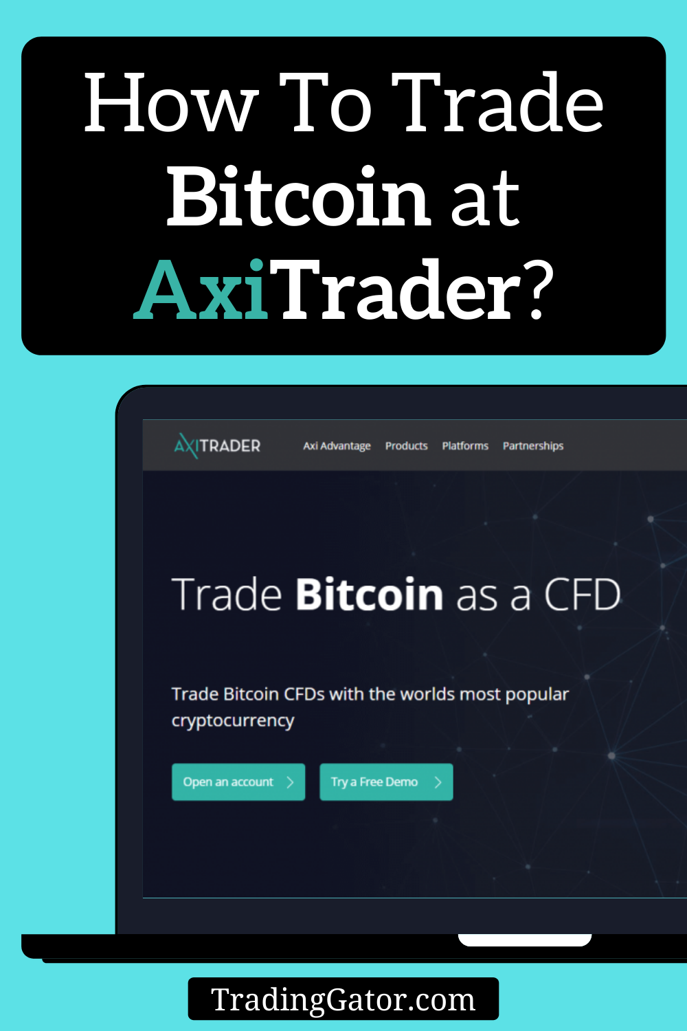 How To Trade Bitcoin At Axitrader In 2020 Bitcoin Trading Forex Trading Brokers
