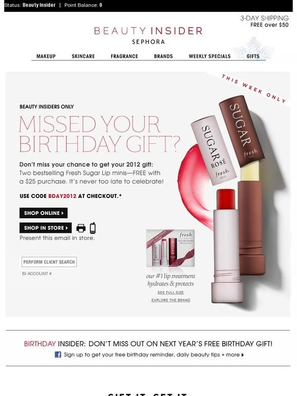 Missed your birthday gift? - Sephora