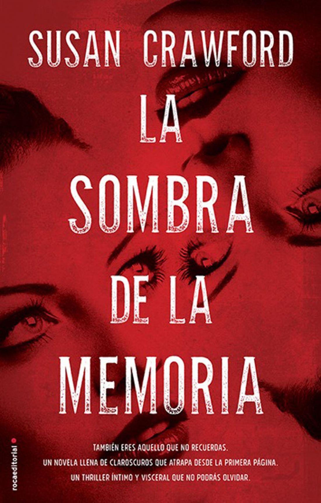 """Susan Crawford. """"La sombra de la memoria"""". Editorial Círculo de Lectores"""