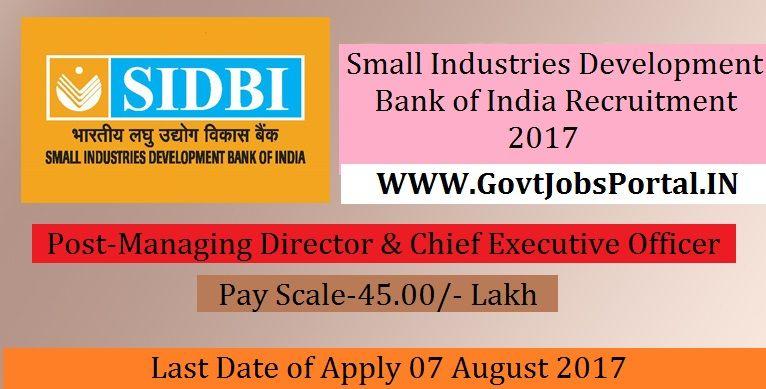 Small Industries Development Bank of India Recruitment 2017