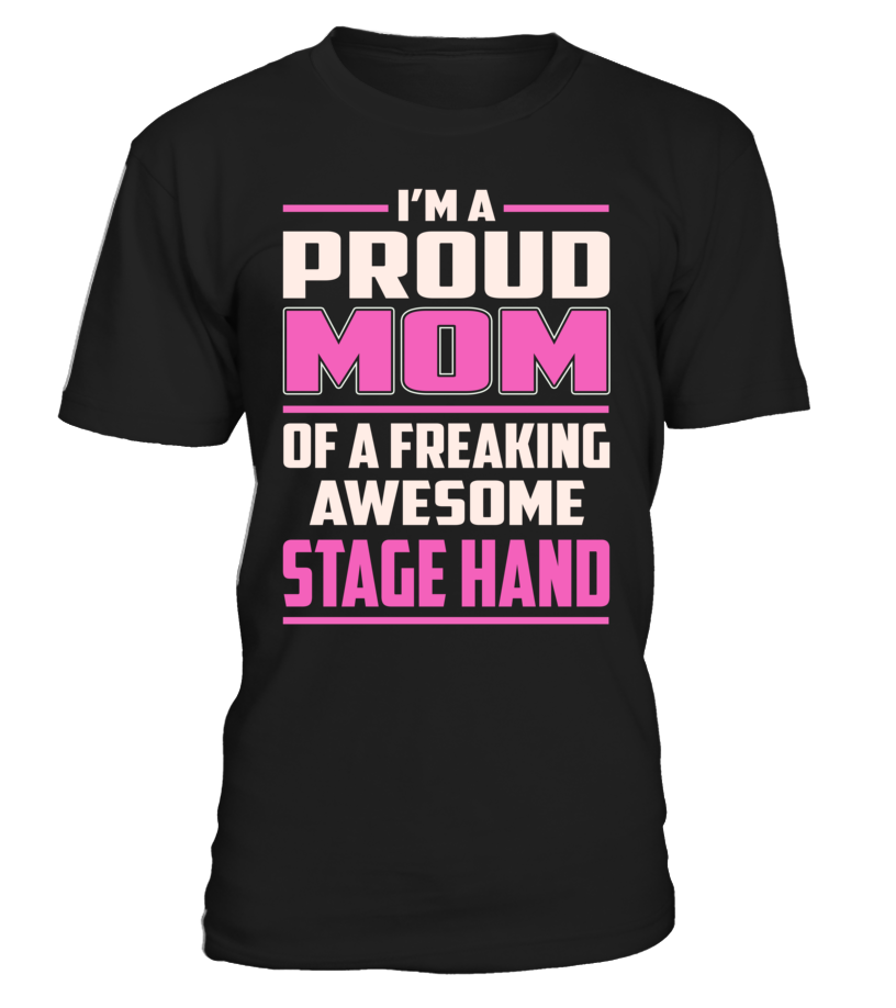 Stage Hand Proud MOM Job Title T-Shirt #StageHand