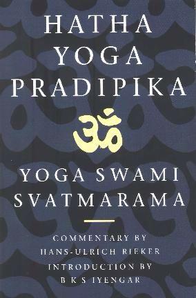 Hatha Yoga Pradipika: Asana, Shatkarma & Pranayama, Mudras