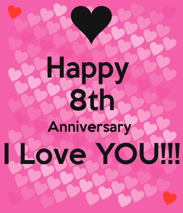 happy 8 year anniversary my love