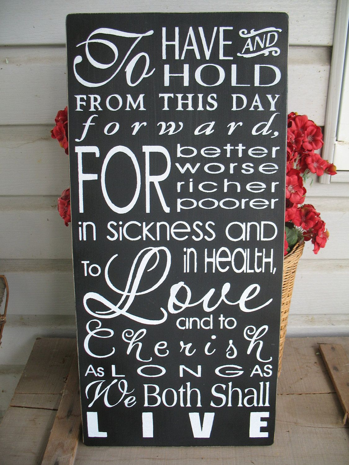To Have and To Hold -- Love -- Wedding Vow Subway Art