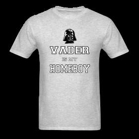 Darth Vader is my homeboy t shirt ~ 351 | Create custom t