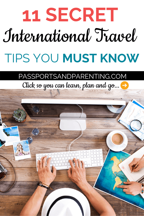 What do you need when packing and planning for traveling internationally? There are some secret travel tips everyone should know before deciding to take this type of trip so you can have a less stressful experience. #travel #traveltips #traveldestinations #travelhacks #internationaltravel