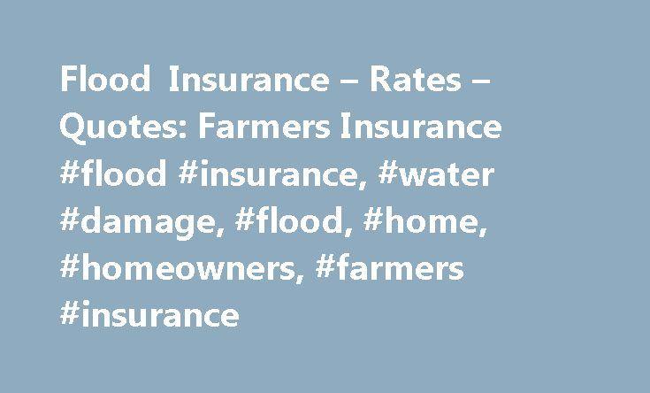 Flood Insurance Quotes Brilliant Flood Insurance  Rates  Quotes Farmers Insurance Flood
