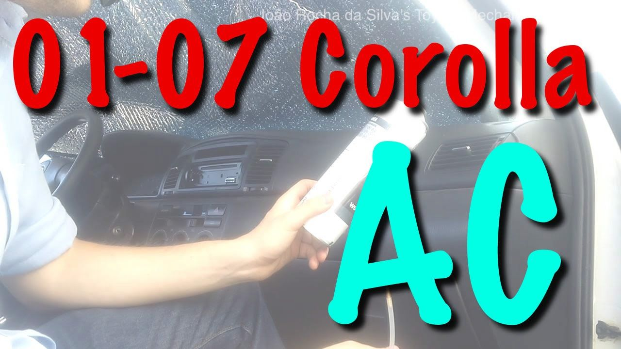 20012007 Toyota Corolla Replacing Air Conditioner