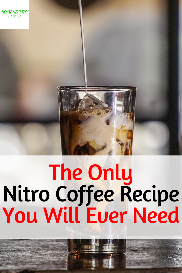 How To Make Nitro Coffee Ultimate Recipe (With Video
