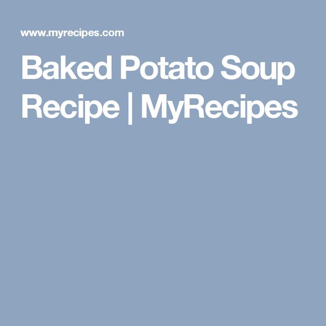 Baked Potato Soup Recipe   MyRecipes