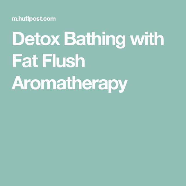 Detox Bathing with Fat Flush Aromatherapy