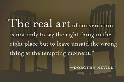 The Art Of Conversation Quotes Google Search Conversation Quotes You Are Strong Quotes War Quotes