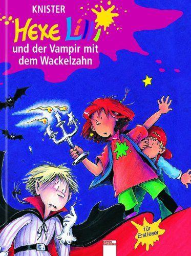 Hexe Lilli und der Vampir mit dem Wackelzahn. Hexe Lilli