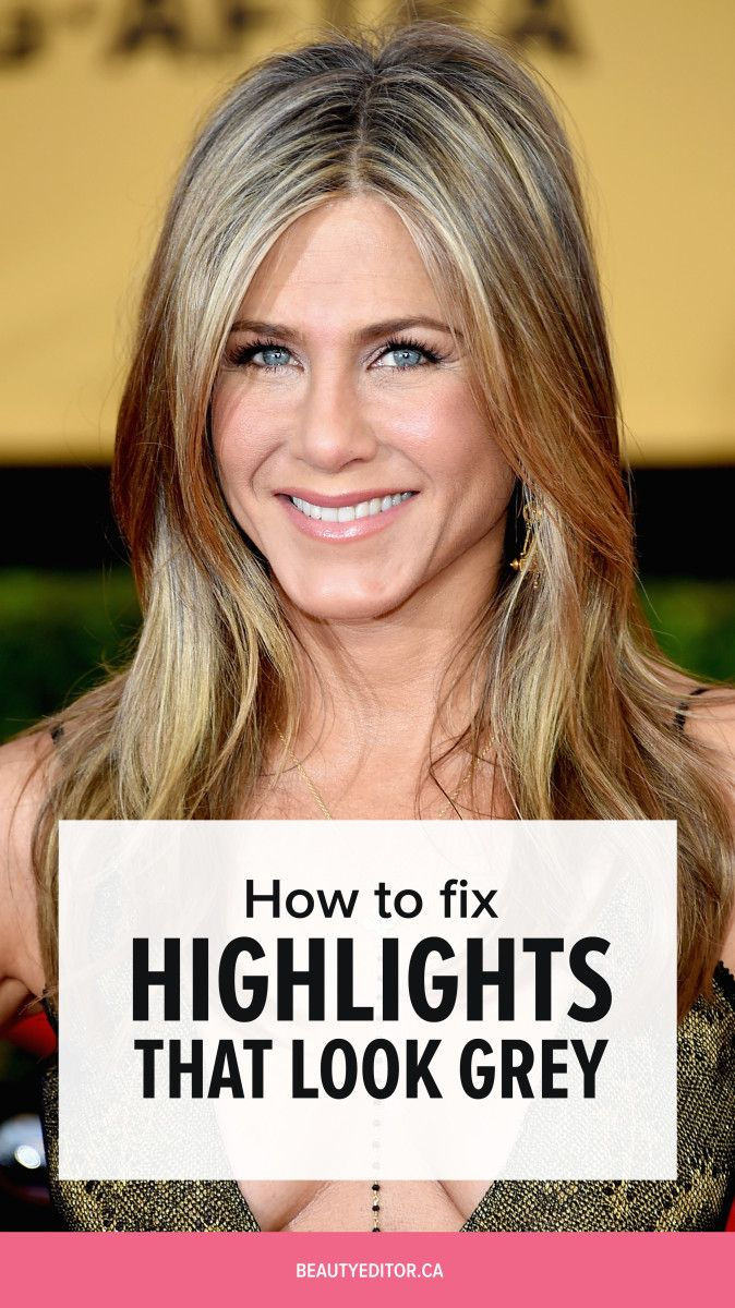 How To Fix Highlights That Look Grey Beauty Trends