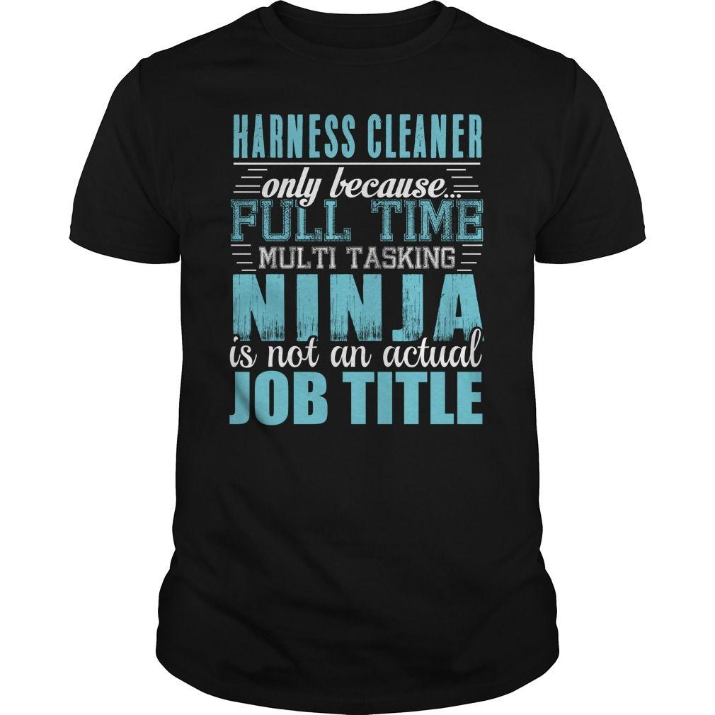 [New tshirt name origin] HARNESS CLEANER Ninja T-shirt Teeshirt this month Hoodies, Tee Shirts