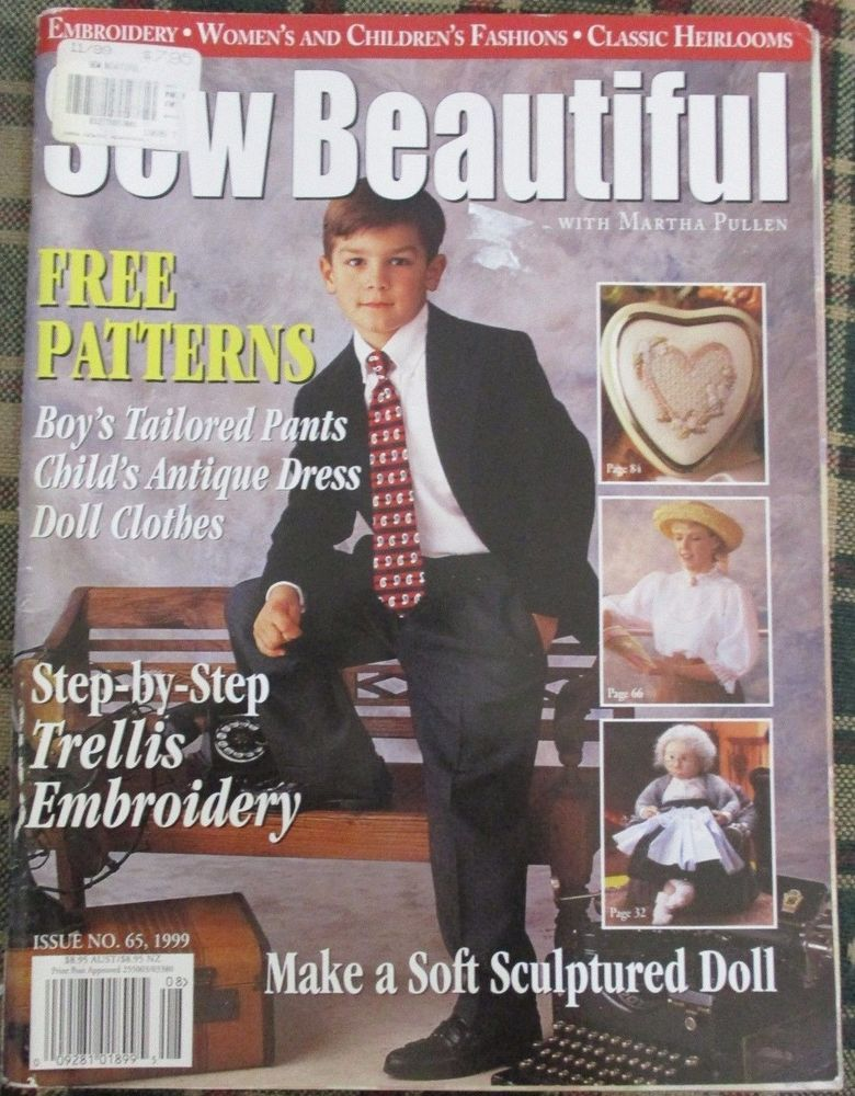 Sew Beautiful With Martha Pullen Issue 65 1999 Magazine Vintage Sewing Magazines School Inspiration Sewing