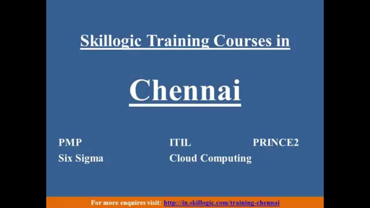 Skillogic solutions is one of the top training institute providing skillogic solutions one of the top training institute providing best online classroom training for pmp itil six sigma certification in chennai 1betcityfo Image collections