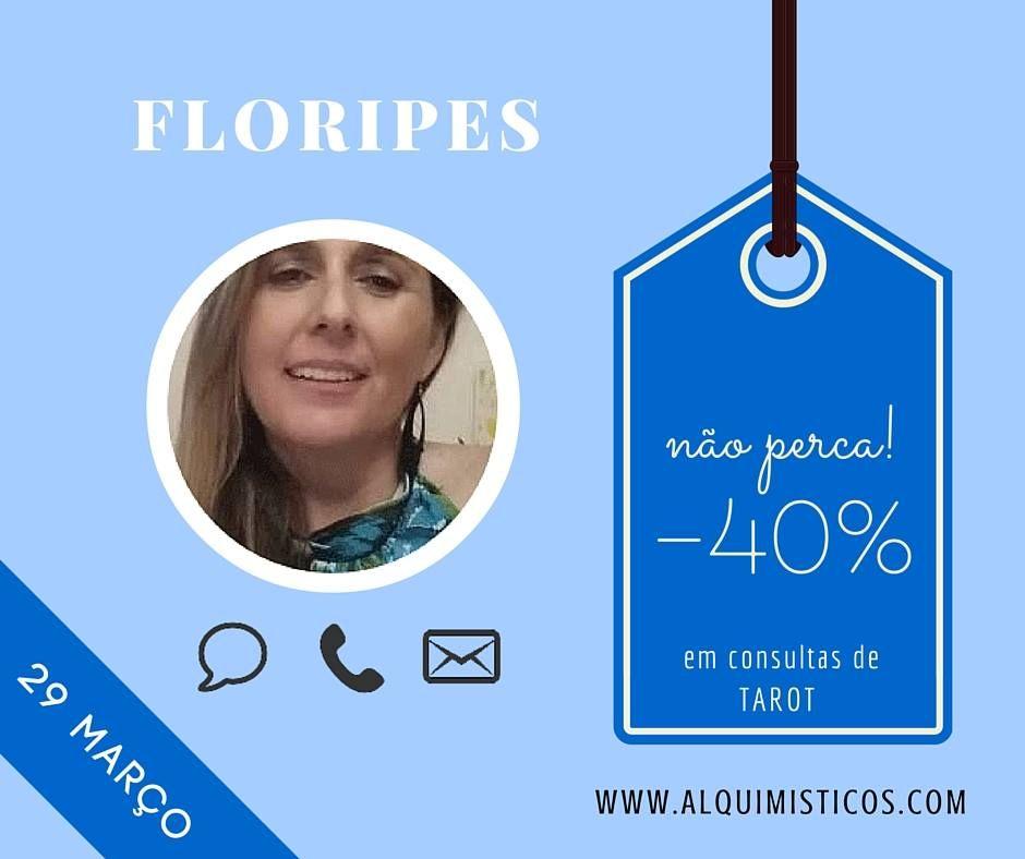 Promoção de 40% com a Floripes no dia 29-03-2016.  Aproveite!