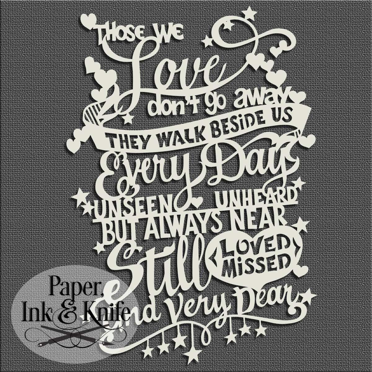 Download Those we love don't go away... Papercut Template ...