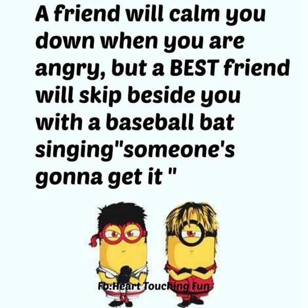 Funny Minion Friendship Quote Friends Quotes Funny Funny Minion Quotes Best Friends Quotes