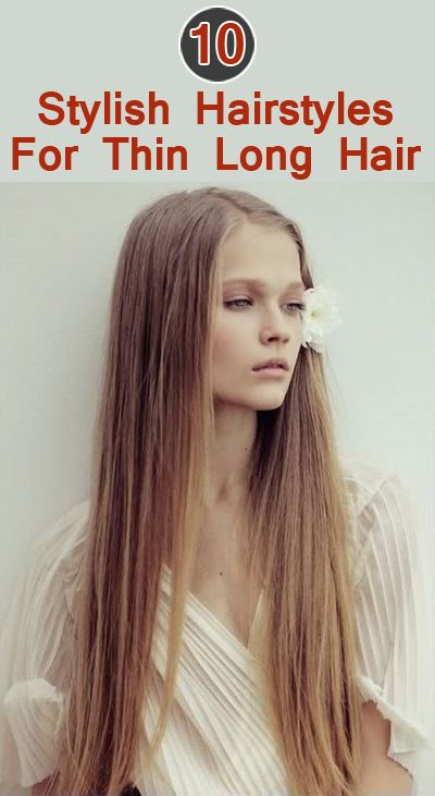 20 Terrific Hairstyles For Long Thin Hair Hair Styles Long Hair Styles Long Thin Hair