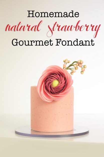 Gourmet Homemade Strawberry Fondant