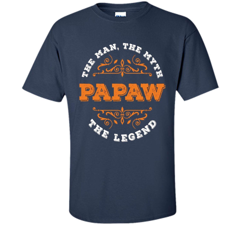 Grandpa / papaw tshirt - papaw The Man The Myth The Legend