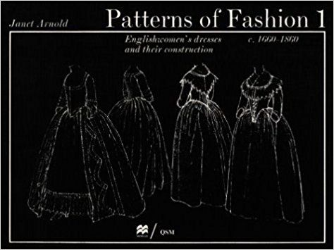 Patterns Of Fashion 1 Englishwomen S Dresses And Their
