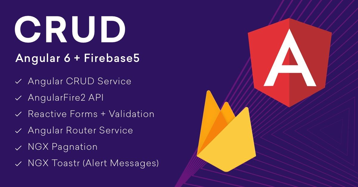Create Firebase 5 Angulat 6 CRUD App with Reactive Forms and