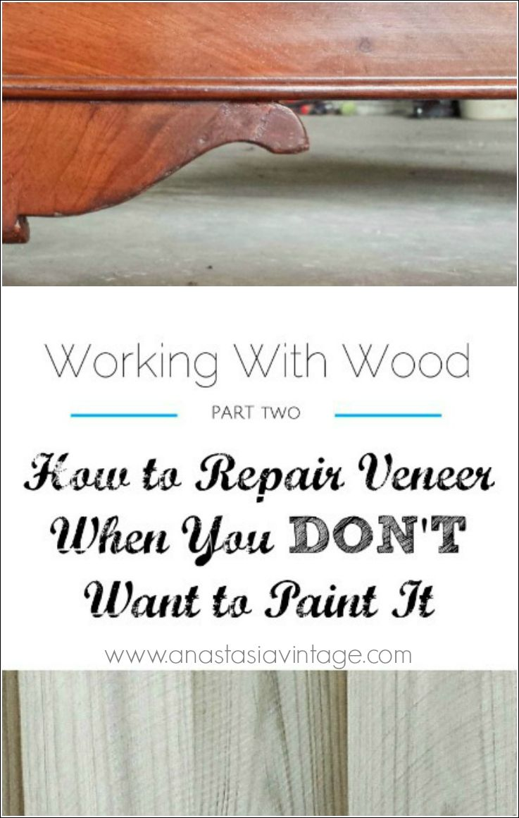 How to Repair Veneer When You DON'T Want to Paint It   Anastasia Vintage  You don't have to paint wood furniture just because of missing or chipped  veneer ... - How To Repair Veneer When You DON'T Want To Paint It Anastasia