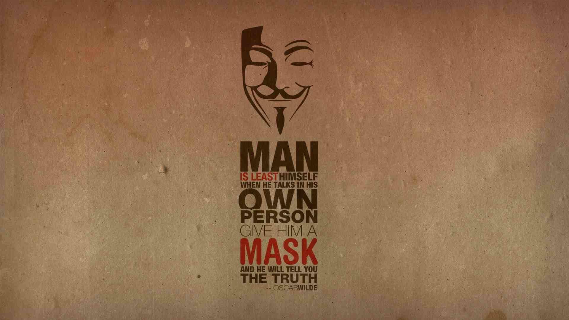 Un hombre es menos él mismo cuando habla de sí mismo. Dale una máscara y te dirá la verdad.  - Oscar Wilde -