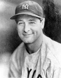 LOU GEHRIG - Famous Baseball Player  1903- 1941  He was 38