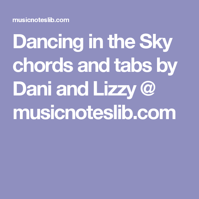 Famous Dancing In The Sky Chords Pattern - Beginner Guitar Piano ...