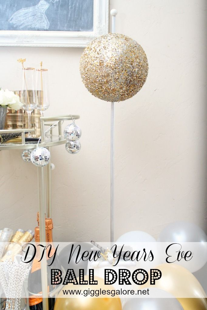 DIY New Years Eve Ball Drop | New years eve decorations ...