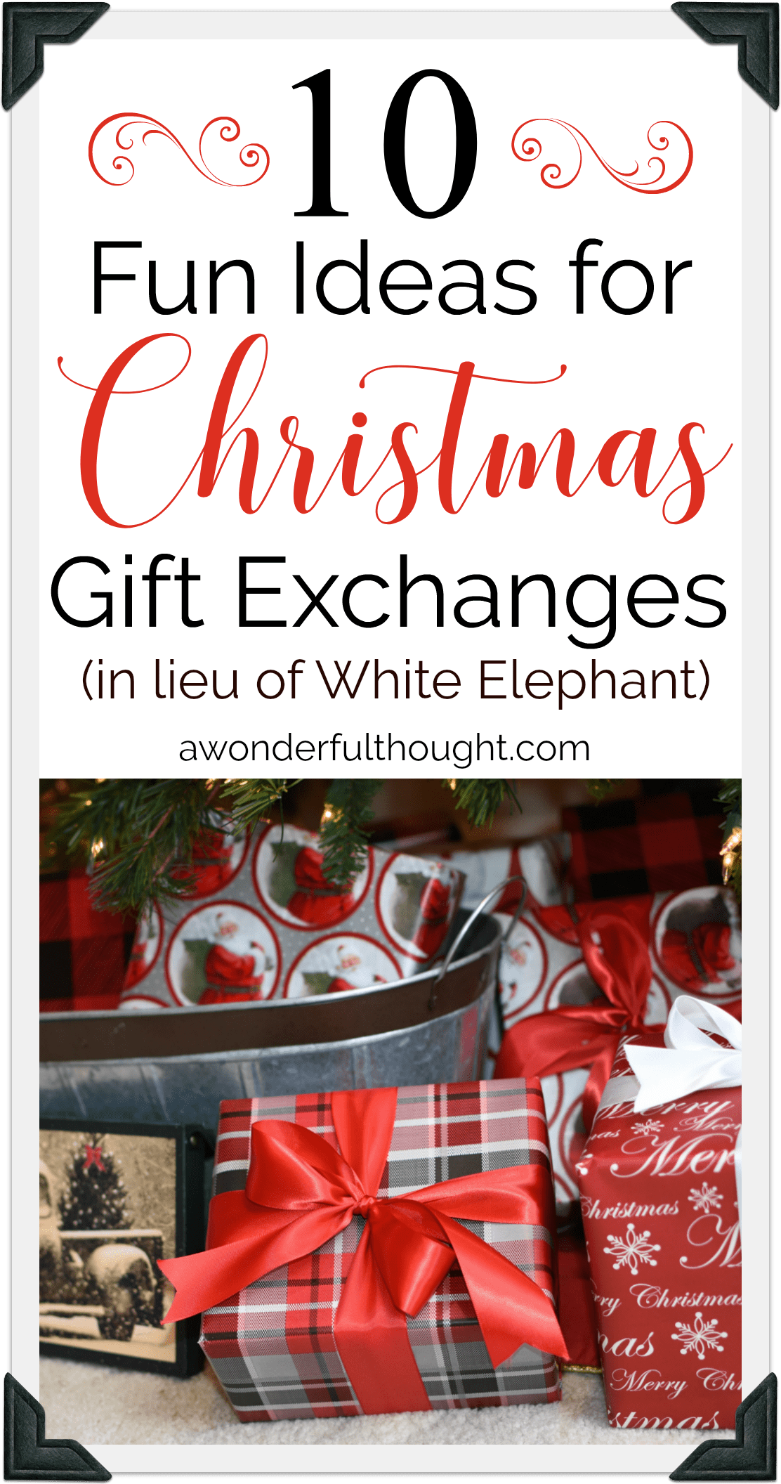 Christmas Gift Exchange Ideas A Wonderful Thought Christmas Gift Exchange Games Christmas Gifts For Adults Christmas Gift Exchange