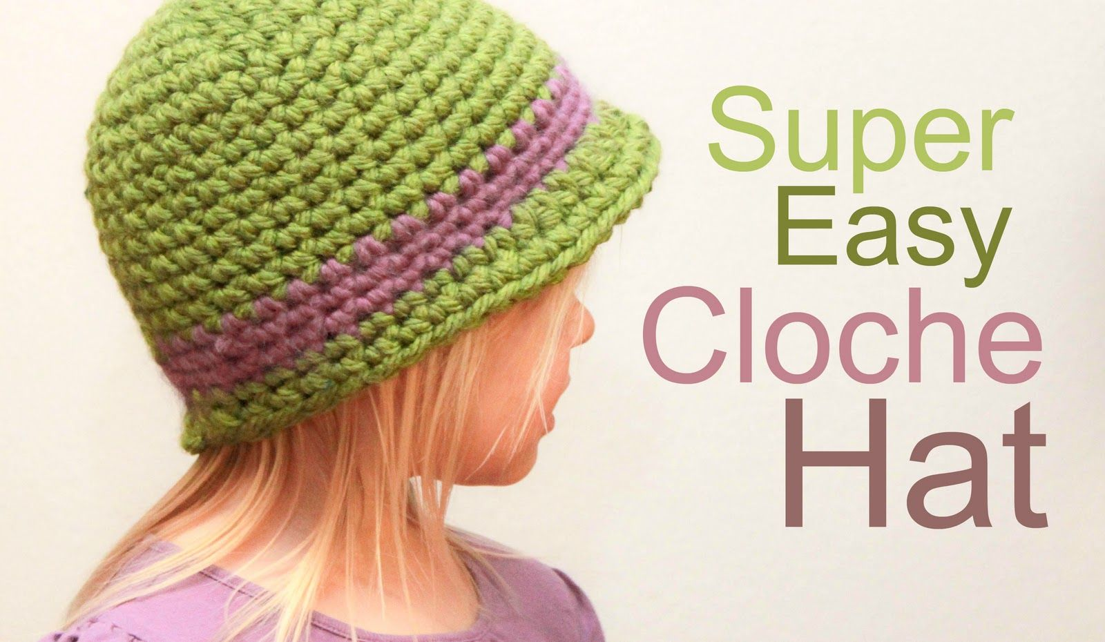 Crochet For Free: Super Easy Cloche Hat with Brim (Size Baby to ...