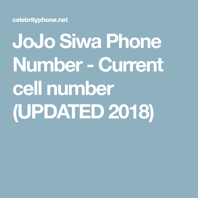 JoJo Siwa Phone Number - Current cell number (UPDATED 2018