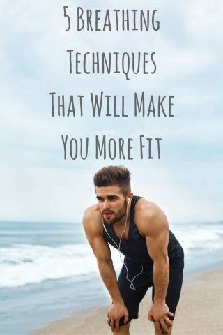 5 breathing techniques that will make you more fit