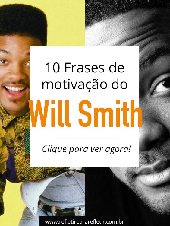 Frases Do Will Smith Lições De Motivação Frases Frases E Quotations