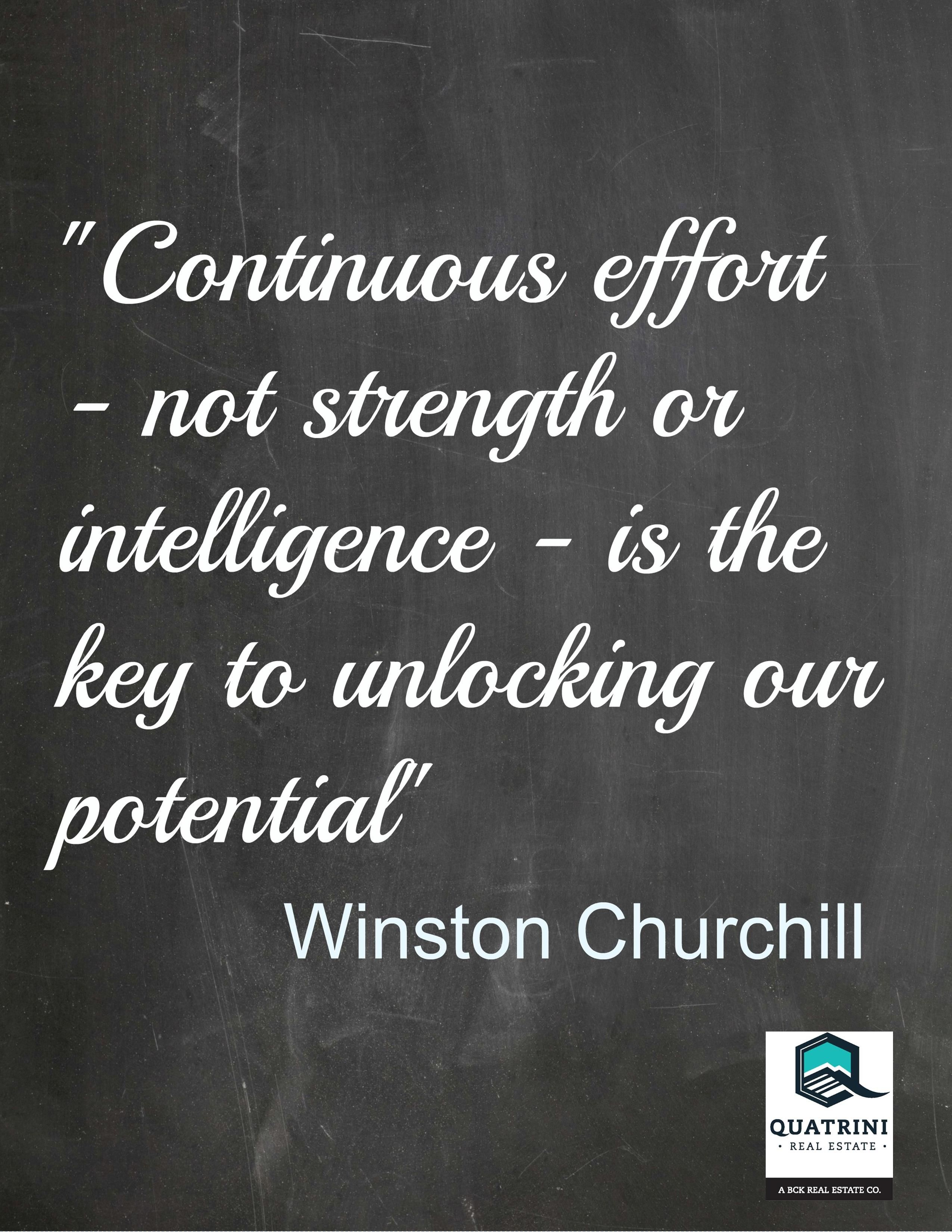 continuous effort not strength or intelligence is the key to continuous effort not strength or intelligence is the key to unlocking our potential