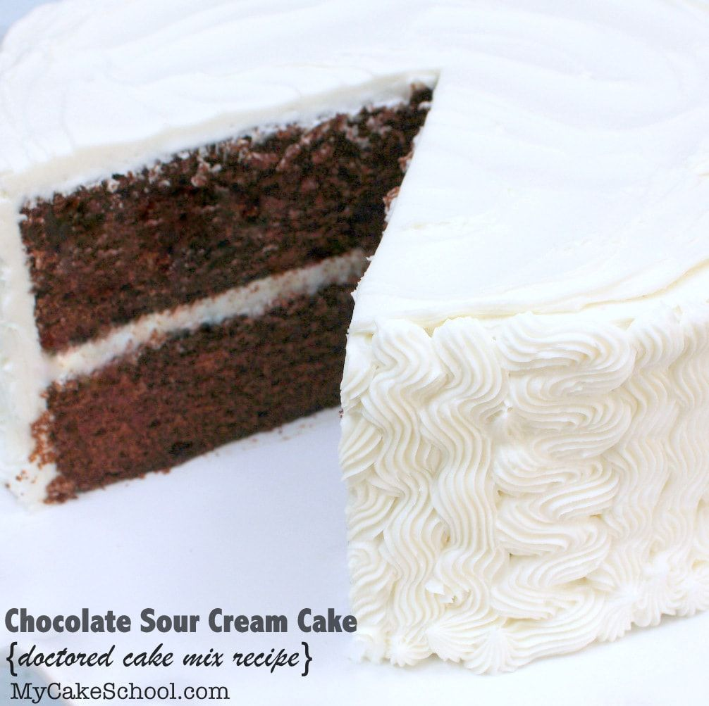 Chocolate Sour Cream Cake Doctored Cake Mix Recipe Sour Cream Chocolate Cake Sour Cream Cake Chocolate Cake Mix Recipes