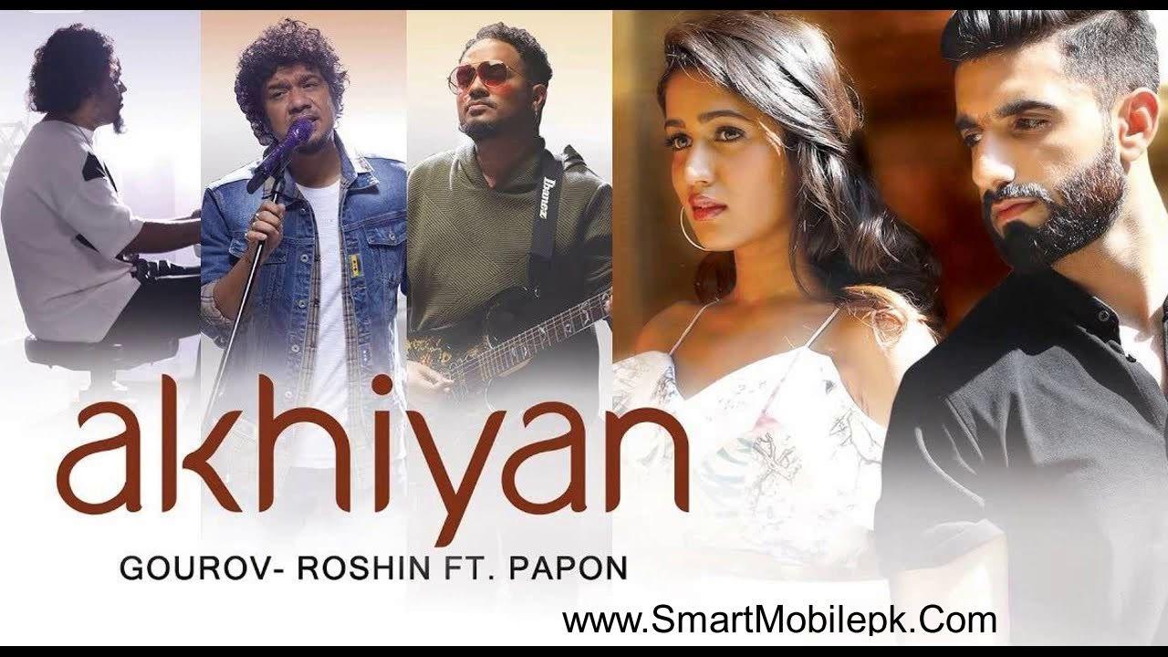 Akhiyan Papon Ringtone New Hindi Bollywood Song Ringtone Akhyian