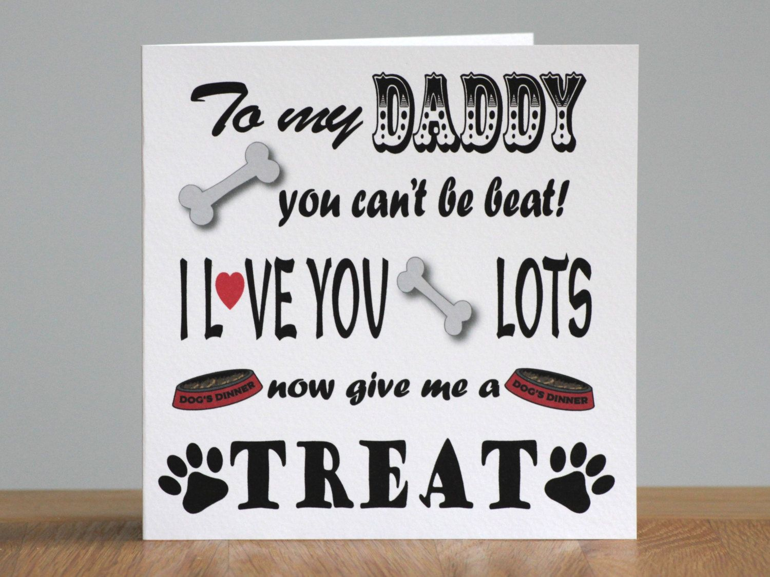 Birthday Card To Dad From The Dog This Greeting Has Been Designed With