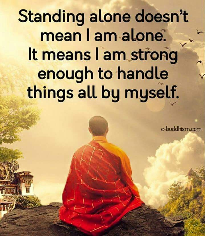 Standing Alone Meets I M Strong To Do So ॐ Z Nspicec